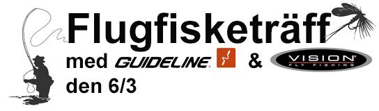 Flugfisketräff med Guideline & Vision