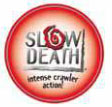 Fiska med slow death
